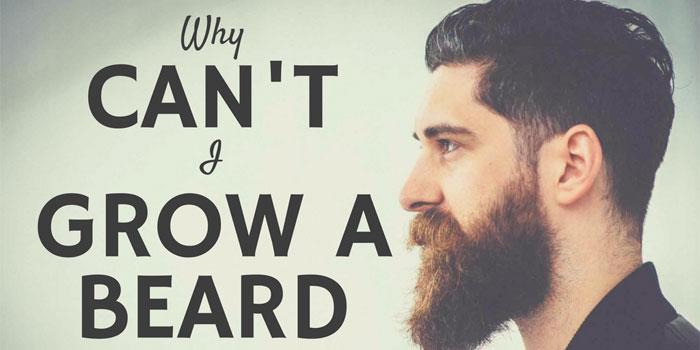Why Can't I Grow A Beard